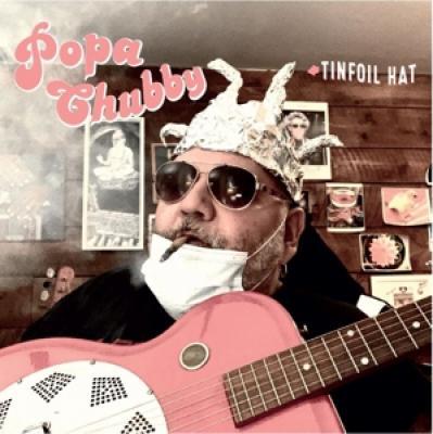 Chubby, Popa - Tinfoil Hat (LP)