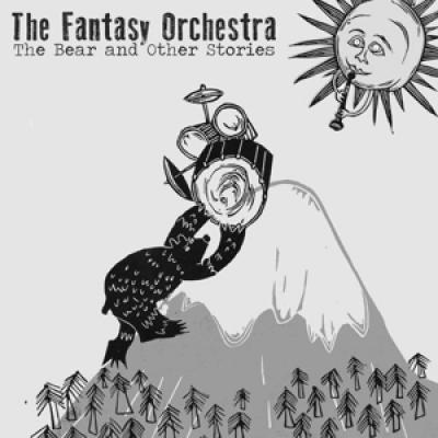 Fantasy Orchestra - The Bear...And Other Stories (LP)