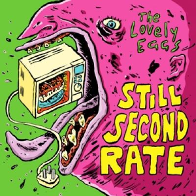 Lovely Eggs - Still Second Rate (7INCH)