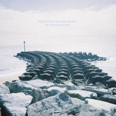 Fisher, Mark & Justin Barton - On Vanishing Land (LP)