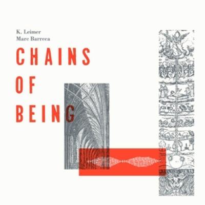 Leimer, K. / Marc Barreca - Chains Of Being (LP)