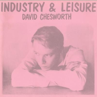 Chesworth, David - Industry & Leisure (LP)