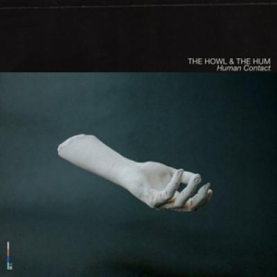 Howl & The Hum - Human Contact (2LP)