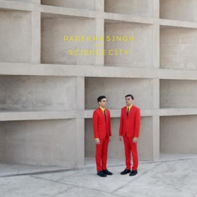 Parekh & Singh - Science City LP