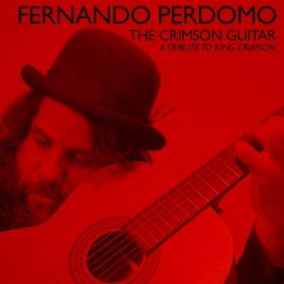 Perdomo, Fernando - Crimson Guitar (A Tribute To King Crimson)
