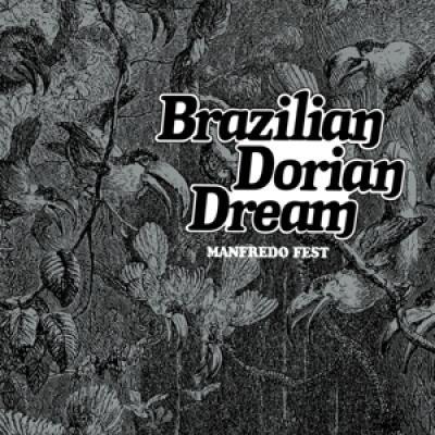 Manfredo Fest - Brazilian Dorian Dream (1976)