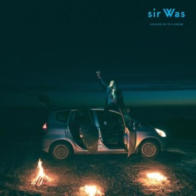 Sir Was - Holding On To A Dream (LP)