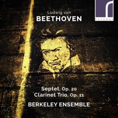 Berkeley Ensemble - Beethoven Septet Op. 20 & Clarinet