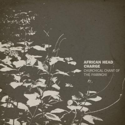 African Head Charge - Churchical Chant Of The Iyabinghi (LP)