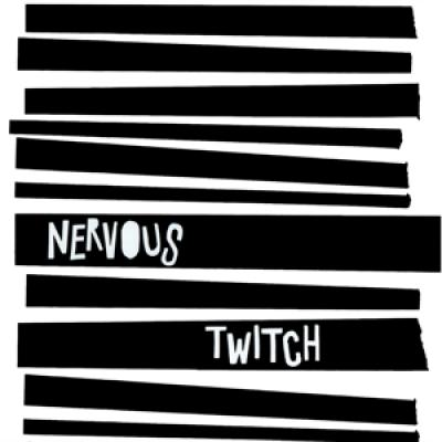 Nervous Twitch - Nervous Twitch (LP)