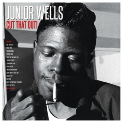 Wells, Junior - Cut That Out! (2LP)