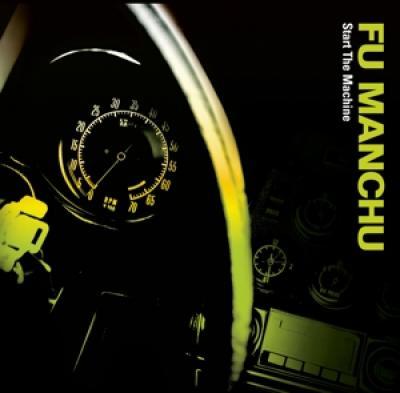 Fu Manchu - Start The Machine (LP)