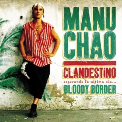 Manu Chao - Clandestino / Bloody Border (3CD)