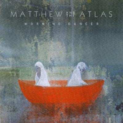 Matthew And The Atlas - Morning Dancer (LP)