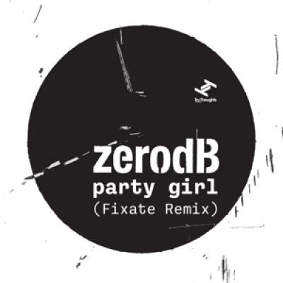 Zero Db - Party Girl (12INCH)
