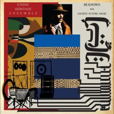 Ethnic Heritage Ensemble - Be Known Ancient/future/music 2LP