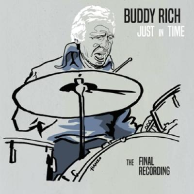 Rich, Buddy - Just In Time - The Final Recording (2CD)