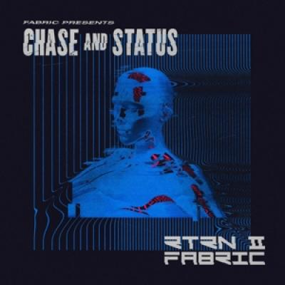 Chase & Status - Fabric Presents Chase & Status Rtrn