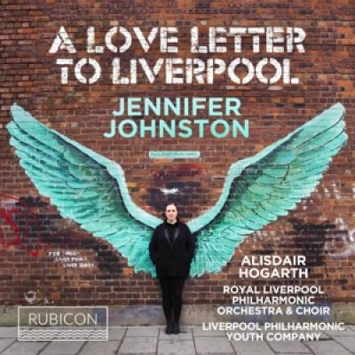 Royal Liverpool Philharmonic Orches - A Love Letter To Liverpool
