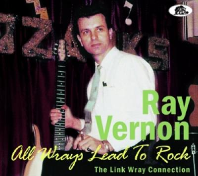 Vernon, Ray - All Wrays Lead To Rock