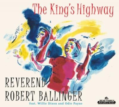 Ballinger, Robert -Revere - King'S Highway (36Pgs Booklet / Powerful Blues-Drenched Gospel 50S/60S) (2CD)