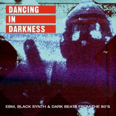Various Artists - Dancing In Darkness LP