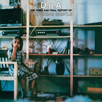 Throbbing Gristle - D.O.A. The Third And Final Report O (LP)