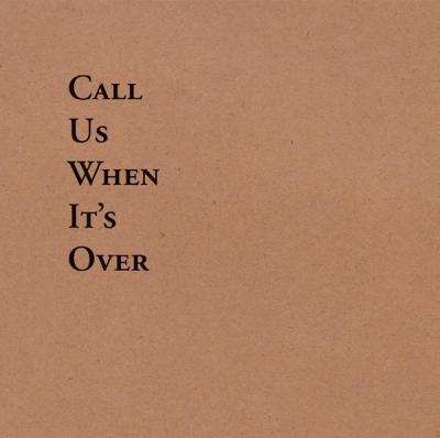 Tiny Legs Tim - Call Us When Its Over