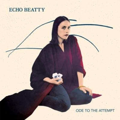 Echo Beatty - Ode To The Attempt (Ep) (12INCH)
