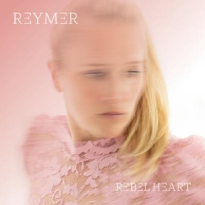 Reymer - Rebel Heart (LP)