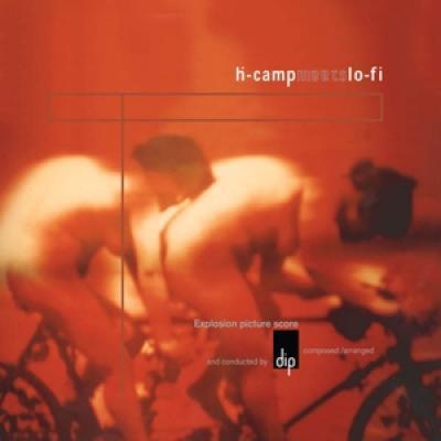 Dip - H-Camp Meets Lo-Fi (Clear) (LP)