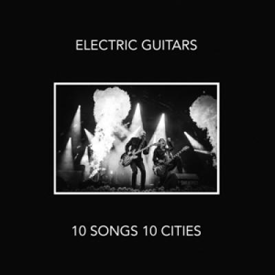 Electric Guitars - 10 Songs 10 Cities (LP)
