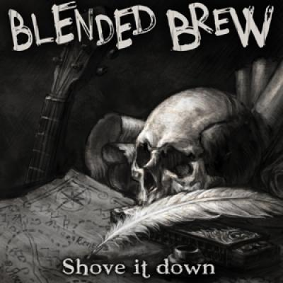 Blended Brew - Shove It Down (LP)