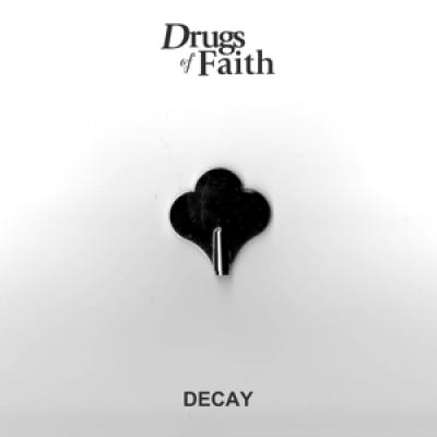 Drugs Of Faith - Decay (7INCH)