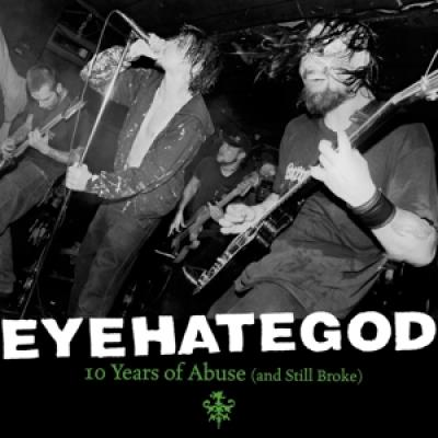Eyehategod - 10 Years Of Abuse (And Still Broke) (2LP)