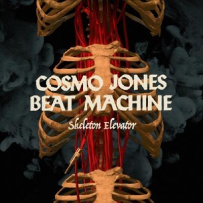 Cosmo Jones Beat Machine - Skeleton Elevator (LP)