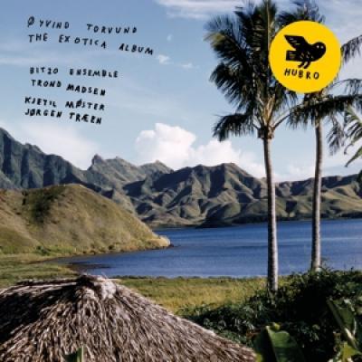 Oyvind Torvund - The Exotica Album LP