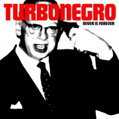 Turbonegro - Never Is Forever (White Red Splatter Vinyl) (LP)