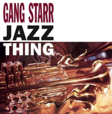 Gang Starr - Jazz Thing (7INCH)