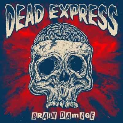 Dead Express - Brain Damage