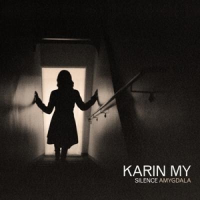 My, Karin - Silence Amygdala