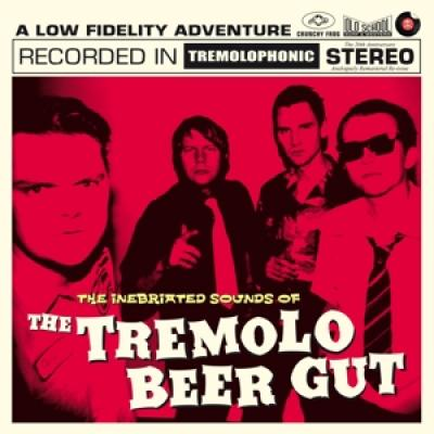 The Tremolo Beer Gut - The Inebriated Sounds Of The Tremol (LP)