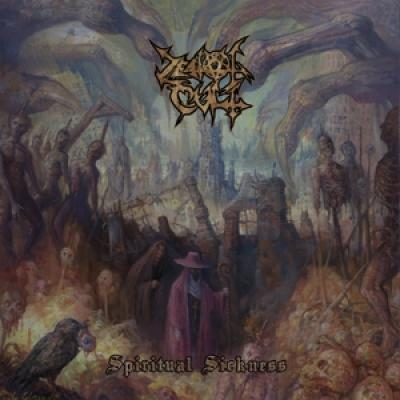 Zealot Cult - Spiritual Sickness (LP)