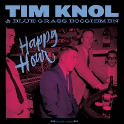 Knol, Tim & Blue Grass Boogiemen - Happy Hour