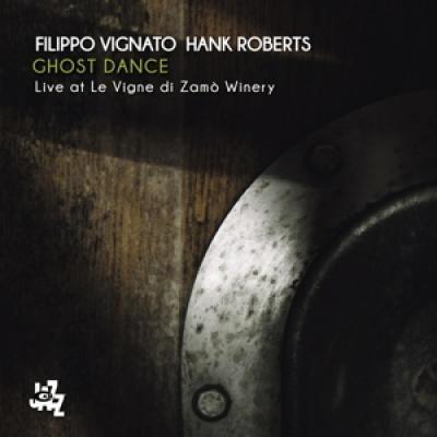Filippo Vignato & Hank Roberts - Ghost Dance CD