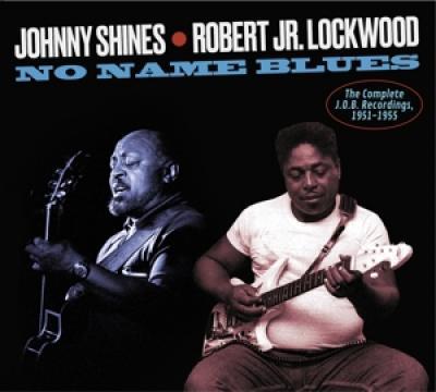 Shines, Johnny & Robert J - Complete J.O.B Recordings, 1951-1955
