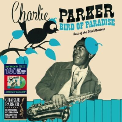 Parker, Charlie - Bird Of Paradise - Best Of The Dial Masters (Green Vinyl) (LP)