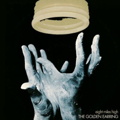 Golden Earring - Eight Miles High (LP)