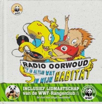 Radio Oorwoud - T Is Altijd Wat In Mijn Habitat (In CD