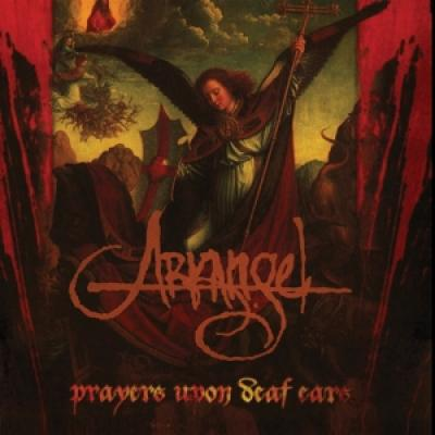 Arkangel - Prayers Upon Deaf Ears (LP)